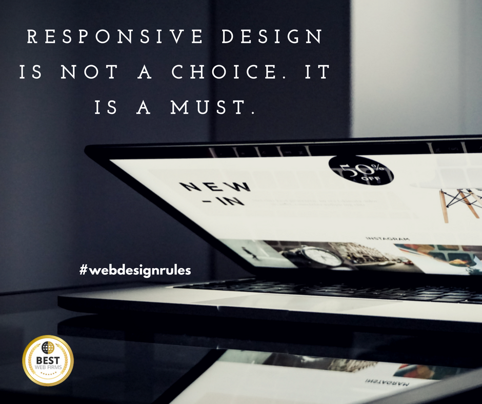 RESPONSIVE DESIGN IS NOT A ChoiCE. It is a Must.