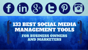 133 Best-Social Media Management Tools